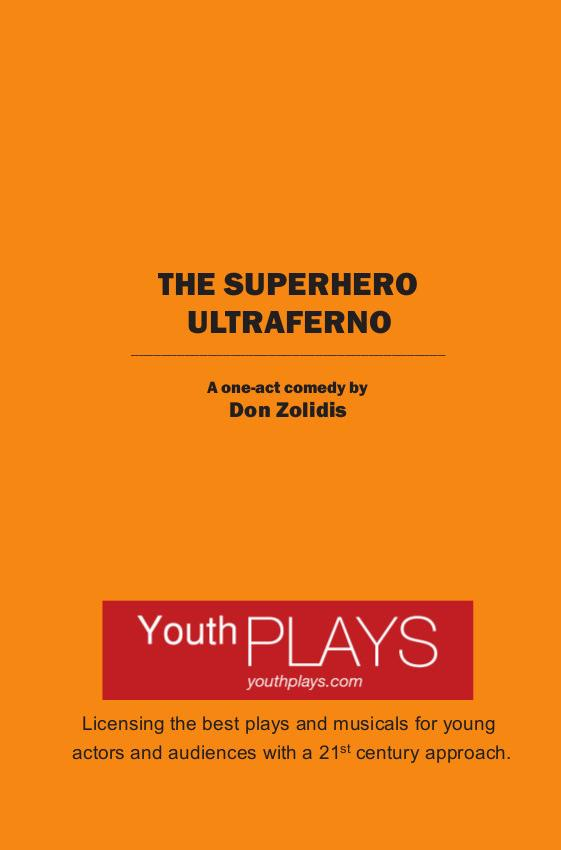 The Superhero Ultraferno (one-act version) by Don Zolidis